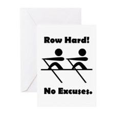 Row Hard! No Excuses. Greeting Cards (Pk of 10)
