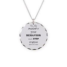 Kindly Modify Your Behavior Necklace