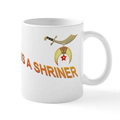 My husband is a Shriner Mug