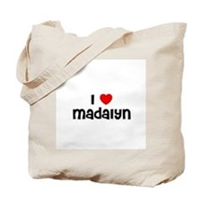 I * Madalyn Tote Bag