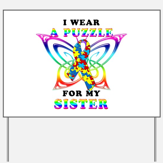 I Wear A Puzzle for my Sister Yard Sign