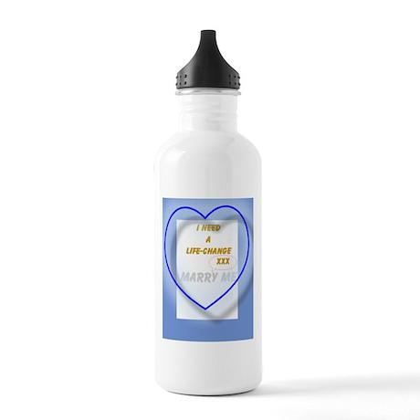 life change wedding proposal Stainless Water Bottl
