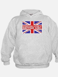 Everyone Loves a British Girl Hoodie