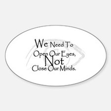 We Need To Open Our Eyes Oval Decal