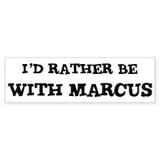 With Marcus Bumper Bumper Sticker