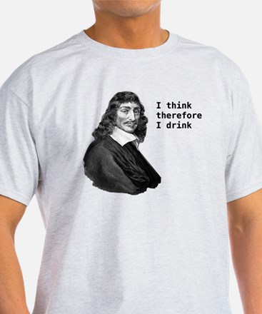 Funny I think therefore i am dangerous T-Shirt