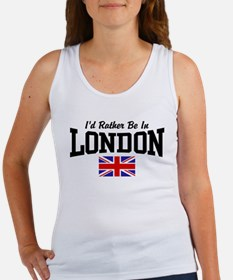I'd Rather Be In London Women's Tank Top