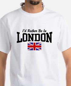 I'd Rather Be In London Shirt