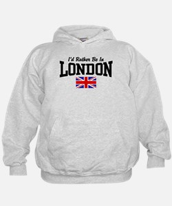 I'd Rather Be In London Hoodie