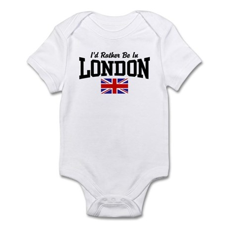 I'd Rather Be In London Infant Bodysuit