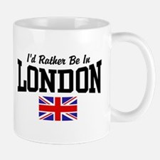 I'd Rather Be In London Small Small Mug