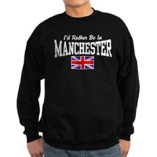I'd Rather Be In Manchester Jumper Sweater
