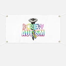 Screw Autism Banner