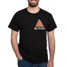 Be Afraid Logo 7 T-Shirt Design Front Pocket