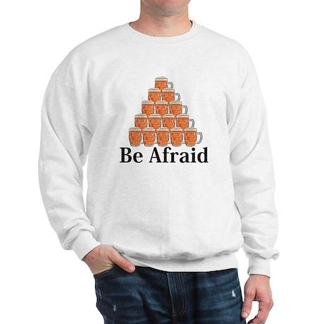 Be Afraid Logo 7 Sweatshirt Design Front Center