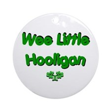 Wee Little Hooligan Ornament (Round)