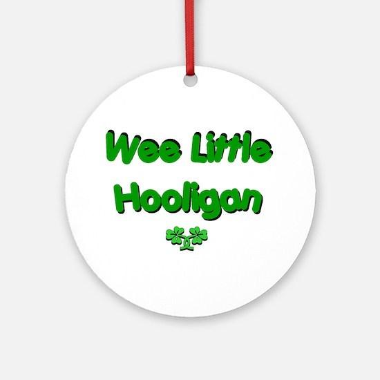 Wee Little Hooligan Ornament (Round)
