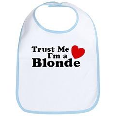 Trust Me I'm a Blonde Bib