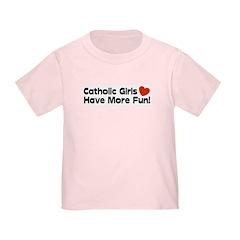 Catholic Girls Have more Fun T