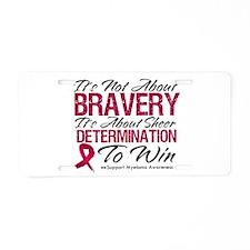 Multiple Myeloma Bravery Aluminum License Plate