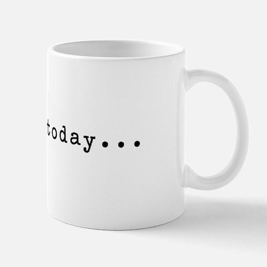 No Day Mug