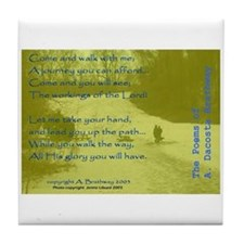 Walk With Me Poem Tile Coaster