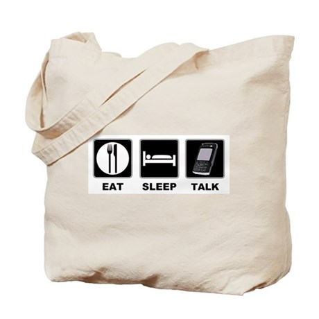 Eat Sleep Talk Tote Bag