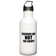 TEACHERS ARE NOT THE ENEMY! Water Bottle
