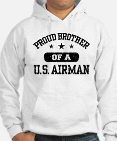Proud Brother of a US Airman Hoodie