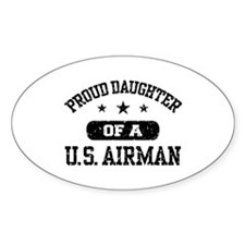Proud Daughter of a US Airman Decal