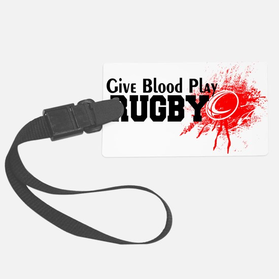 Give Blood Play Rugby Luggage Tag