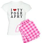 I Heart Typography Women's Light Pajamas