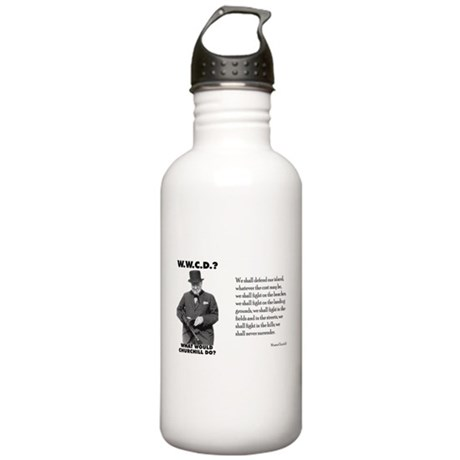 What Would Churchill Do - Nev Stainless Water Bott