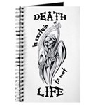 Death is Certain Life is Not Journal