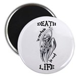 Death is Certain Life is Not Magnet