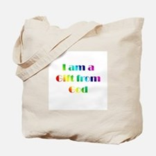 I Am a Gift from God Tote Bag