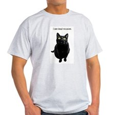 I See Dead Mousies T-Shirt