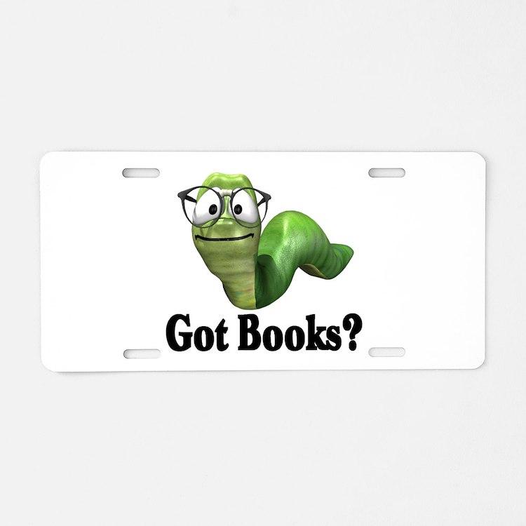 Got Books? Aluminum License Plate