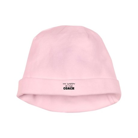 My daddy is the coach baby hat