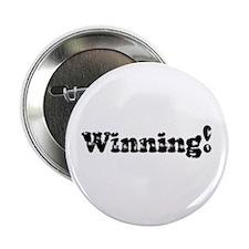 """Vintage Winning! 2.25"""" Button"""