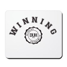 Winning DUH Mousepad