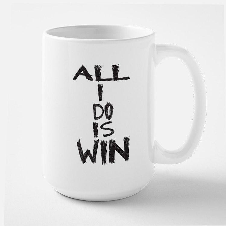 ALL I DO IS WIN Mug