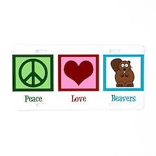 Peace Love Beavers Aluminum License Plate