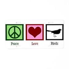 Peace Love Birds Aluminum License Plate