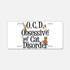 Obsessive Cat Disorder Aluminum License Plate