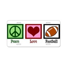Peace Love Football Aluminum License Plate