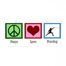 Peace Love Fencing Aluminum License Plate