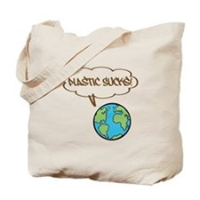 Plastic Sucks! Tote Bag