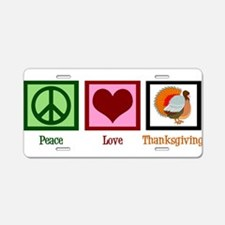 Peace Love Thanksgiving Aluminum License Plate