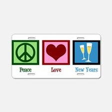 Peace Love New Years Aluminum License Plate